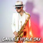 Daniele Vitale Sax, l'uomo da milioni di Visualizzazioni